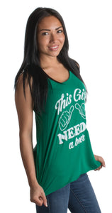 This Girl Needs a Beer | Women Racerback St. Patrick's Day Irish Paddy Tank Top