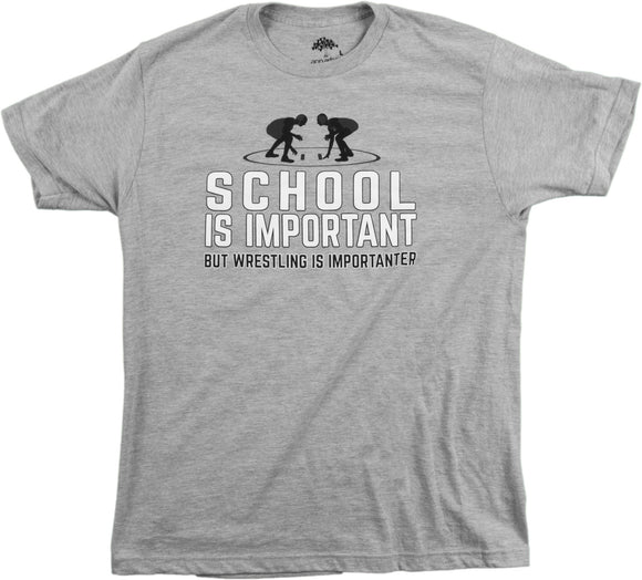 School is Important but Wrestling is Importanter | Funny Wrestler Unisex T-shirt