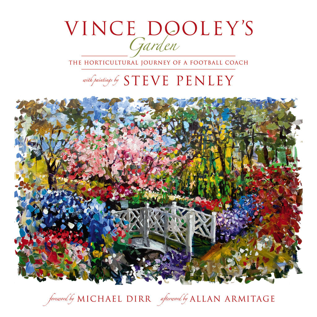 Vince Dooley's Garden: The Horticultural Journey of A Football Coach - Sold Out