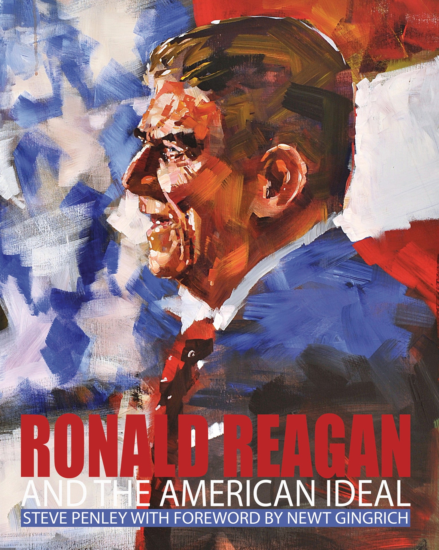 Ronald Reagan And The American Ideal