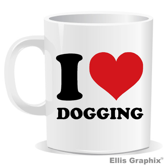i love dogging novelty slogan mug perfect secret santa gift