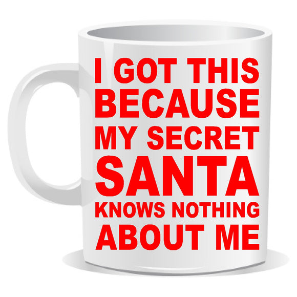 secret santa novelty mug, I got this.