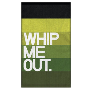 Whip Me Out. Dirty Bar Towel