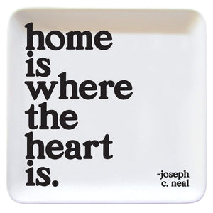 Home Is Where The Heart Is Dish