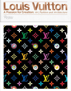 Louis Vuitton: A Passion for Creation