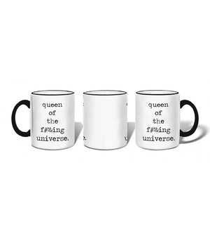 Queen of the F#!&ing Universe Mug