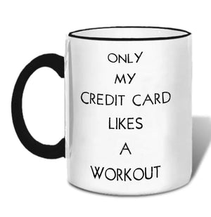 Credit Card Workout Mug