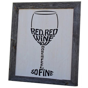 """Red Red Wine..."" Laser-Cut Wood Sign"