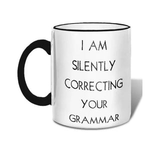 I Am Silently Correcting Mug