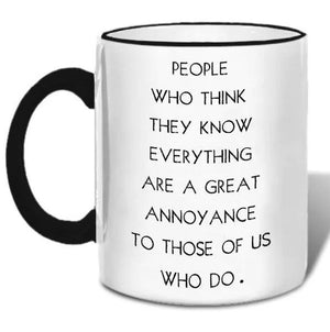People Who Think They Know Mug