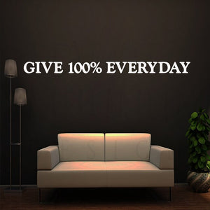 Give 100% everyday | Motivación