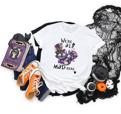 PREORDER - We're All Mad Here Halloween Boutique Soft Tee