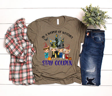 PREORDER-In A World Of Witches Stay Golden Boutique Soft Tee