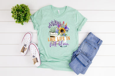 PREORDER - Live Life In Full Bloom Boutique Soft Tee