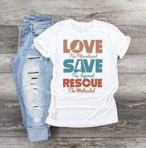 Love Save Rescue Dog SS Tee - Custom Printed Preorder Tees