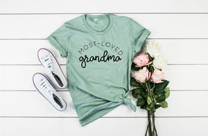 Most Loved Grandma Boutique Tee - Custom Printed Preorder Tees