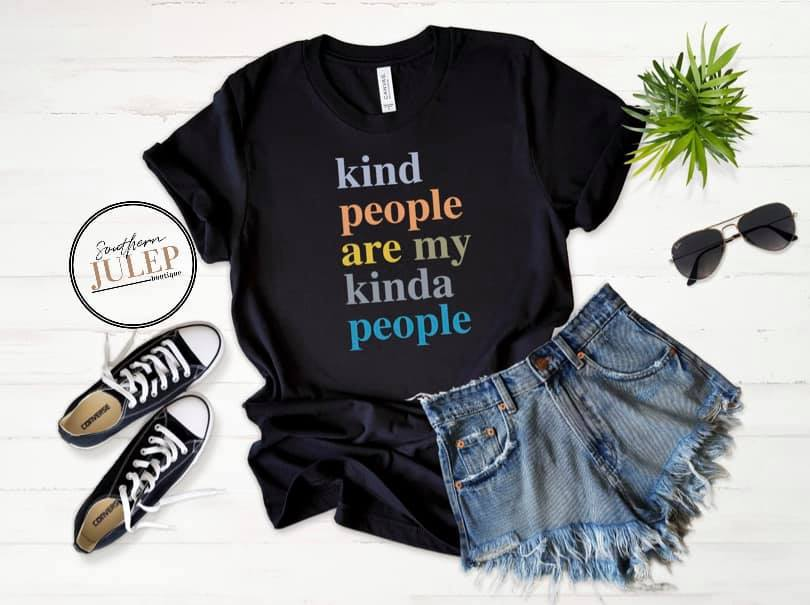 Kind People Are My Kinda People Short Sleeve Tee - Custom Printed Preorder Tees