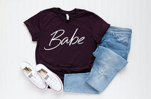 BABE Short Sleeve Boutique Tee - Custom Printed Preorder Tees
