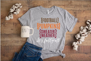 PREORDER-Football, Pumpkins. Sweater Weather Fall Boutique Soft Tee