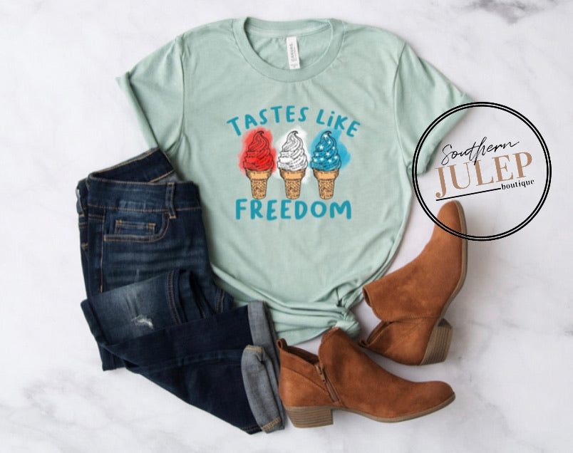 Tastes Like Freedom SS Boutique Tee - Custom Printed Preorder Tees