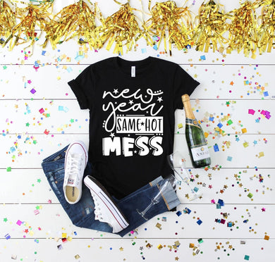 PREORDER-New Year Same Hot Mess Boutique Soft Tee