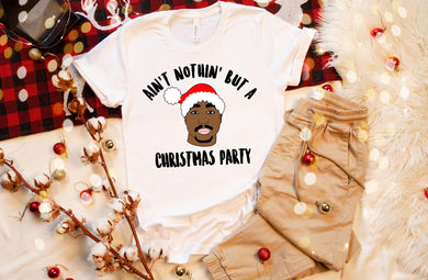 PREORDER-Ain't Nothin But A Christmas Party Boutique Soft Tee