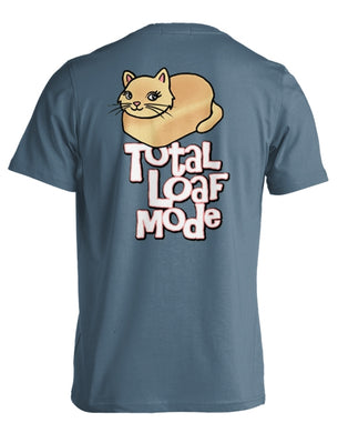 PREORDER Total Loaf Mode SS Tee Shirt by Kittie Kittie Rescue
