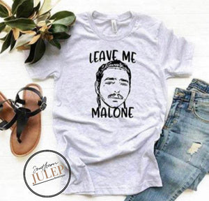Leave Me Malone SS Boutique Tee - Custom Printed Preorder Tees