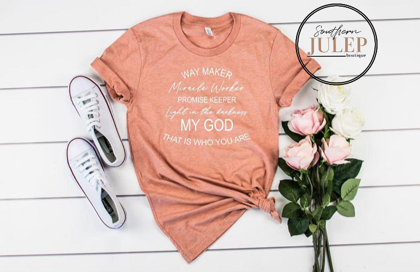Way Maker My God SS Boutique Tee - Custom Printed Preorder Tees