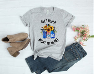 Beer Never Broke My Heart Tee - Custom Printed Preorder Tees