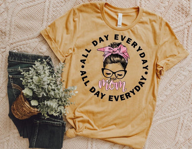 PREORDER - All Day Everyday Girl Mom Boutique Soft Tee