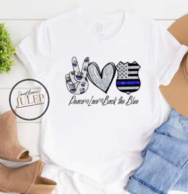 Peace Love Back The Blue Police SS Boutique Tee - Custom Printed Preorder Tees