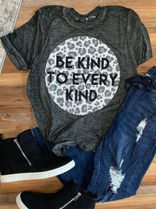 Be Kind To Every Kind Burnout Boutique Tee