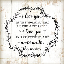 "Load image into Gallery viewer, I Love You Underneath The Moon Custom Wood Framed Farmhouse 12"" x 12"" Print"
