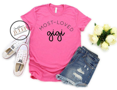Most Loved Gigi Boutique Tee - Custom Printed Preorder Tees