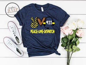 Peace Love Dispatch 911 SS Boutique Tee - Custom Printed Preorder Tees