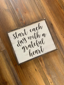 Start Each Day With A Grateful Heart Wood Framed Sign