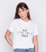 Man I Feel Like A Woman T-Shirt