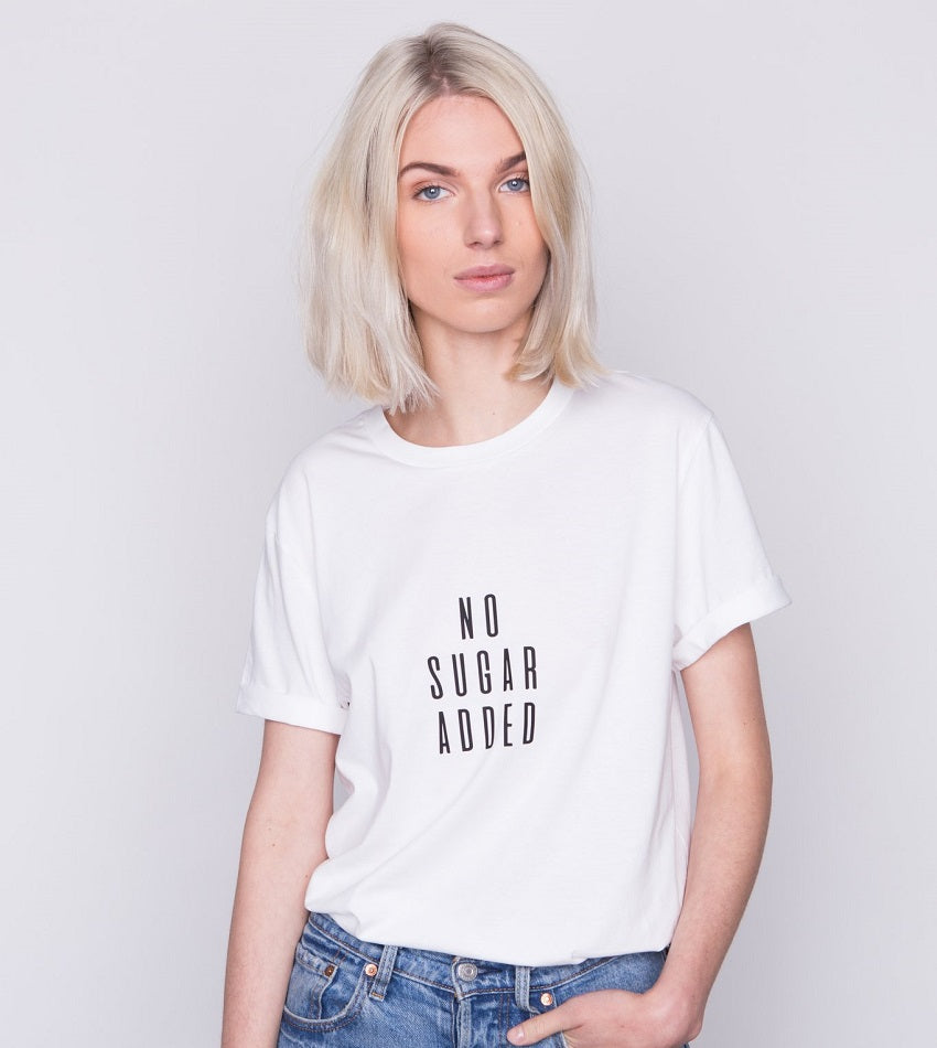 No Sugar Added T-Shirt