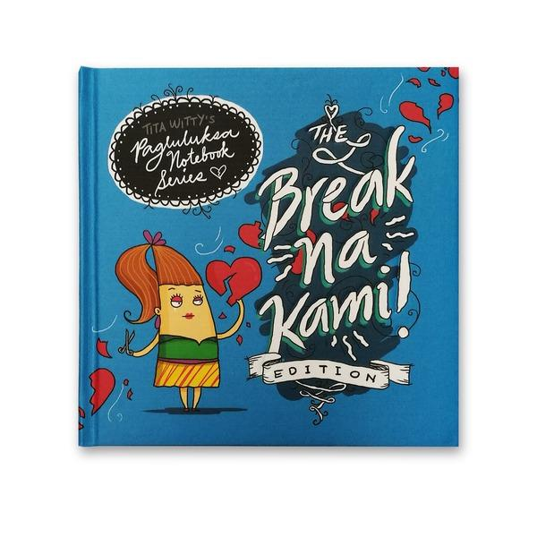 Tita Witty Pagluluksa Notebook Series Illustrated Notebook - Break na kayo? O hindi naman naging kayo?