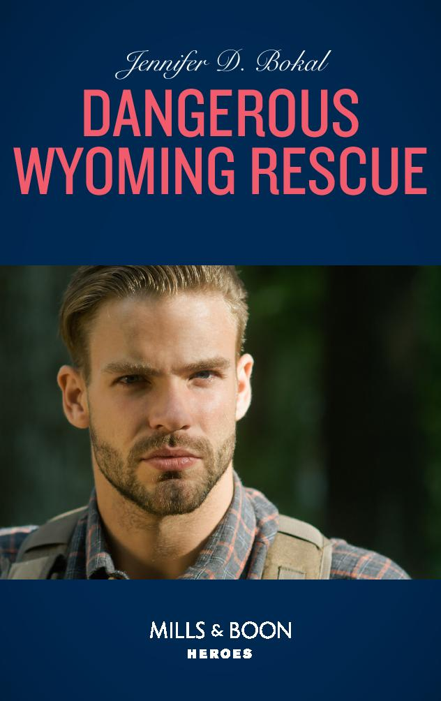 Dangerous Wyoming Rescue - Chapter 8