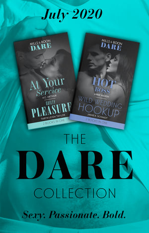 The Dare Collection July 2020: Hot Boss / Wild Wedding Hookup / At Your Service / Guilty Pleasure