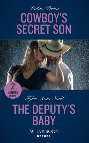 Cowboy's Secret Son: Cowboy's Secret Son / The Deputy's Baby (The Protectors of Riker County) (Mills & Boon Heroes)