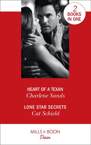 Heart Of A Texan: Heart of a Texan (Heart of Stone) / Lone Star Secrets (Texas Cattleman's Club: The Impostor)