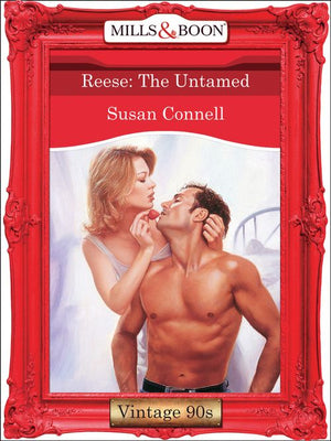 Reese: The Untamed (Mills & Boon Vintage Desire): First edition