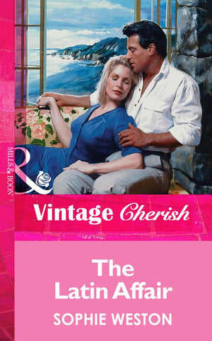 The Latin Affair (Mills & Boon Vintage Cherish): First edition
