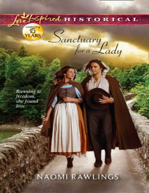 Sanctuary for a Lady (Mills & Boon Love Inspired Historical): First edition