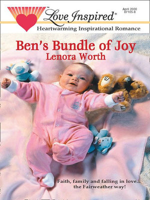 Ben's Bundle of Joy (Mills & Boon Love Inspired): First edition