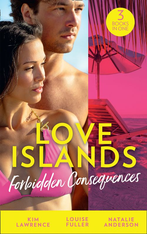 Love Islands: Forbidden Consequences: Her Nine Month Confession / Claiming His Wedding Night / The Secret That Shocked De Santis