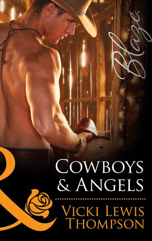 Sons of Chance - Cowboys & Angels (Mills & Boon Blaze) (Sons of Chance, Book 15): First edition